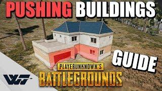 GUIDE: How to PUSH BUILDINGS In PUBG (Best Method)