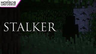 STALKER (Minecraft Horror Film)
