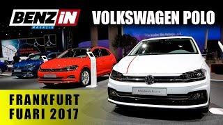 Yeni Volkswagen Polo ve GTI - Frankfurt Fuarı 2017