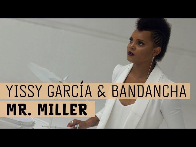 YISSY & Bandancha - Mr. Miller (Video Oficial)