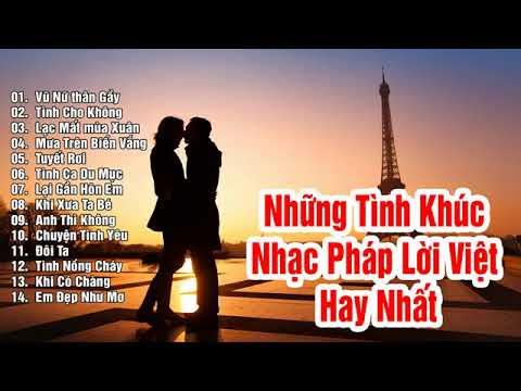 Nhạc Pháp lời Việt . | Những bài hát hay nhất mọi thời đại 1