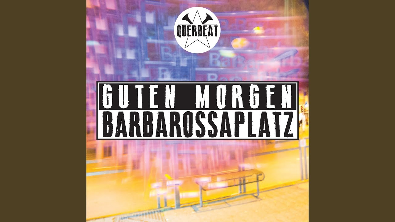 Guten Morgen Barbarossaplatz Chords Chordify