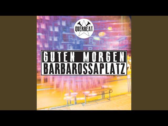 Guten Morgen Barbarossaplatz Youtube