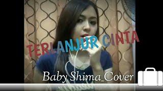 Baby Shima - Terlanjur Cinta (cover karaoke)  ||  Rossa ft Pasha Ungu