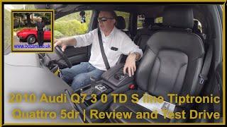 Review and Virtual Video Test Drive In Our 2010 Audi Q7 3 0 TD S line Tiptronic Quattro 5dr DA60EZR