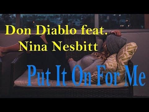 Don Diablo feat. Nina Nesbitt - Put It On For Me (Lyrics)