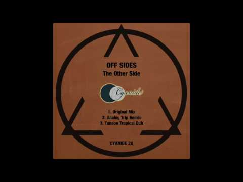 Off Sides - The Other Side (Tuneon Tropical Dub)