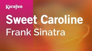 Karaoke Sweet Caroline - Frank Sinatra *
