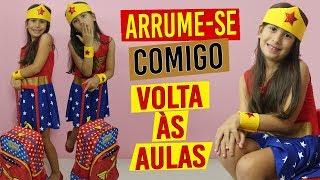 ARRUME-SE COMIGO - 1º DIA DE AULA