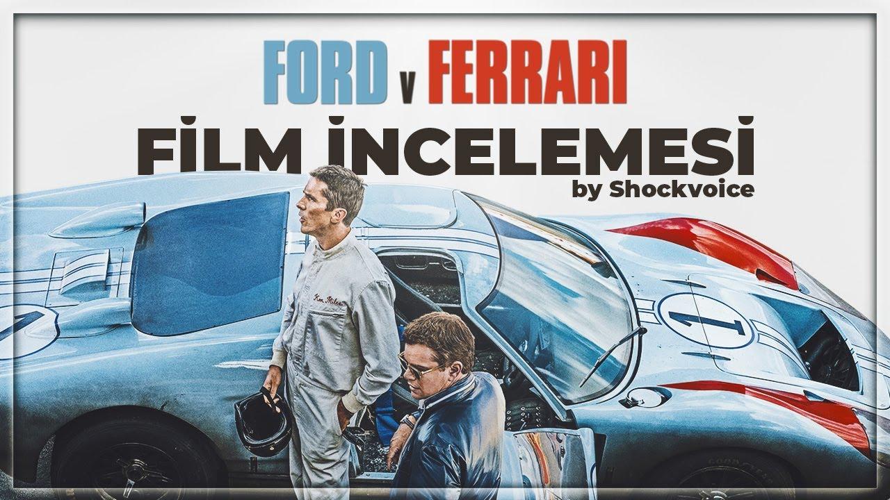 Ford V Ferrari   Film İncelemesi / Ken Miles'ın Gerçek Hikayesi