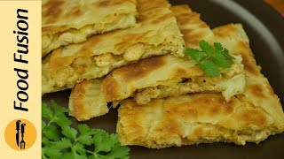 Chicken cheese paratha Recipe By Food Fusion