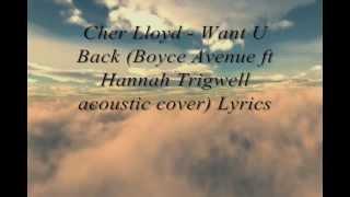 Cher Lloyd - Want U Back (Boyce Avenue Cover) Lyrics