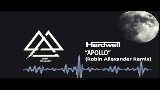 Apollo - Hardwell (Robin Allexander Remix)
