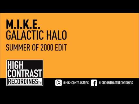 M.I.K.E. - Galactic Halo (Summer Of 2000 Edit) [High Contrast Recordings] [HD/HQ]