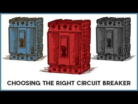 Choosing the Right Circuit Breaker - YouTube