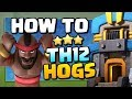 TH12 Attack Strategy: How to use Hogs at Town Hall 12   Clash of Clans
