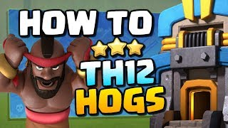 TH12 Attack Strategy: How to use Hogs at Town Hall 12 | Clash of Clans
