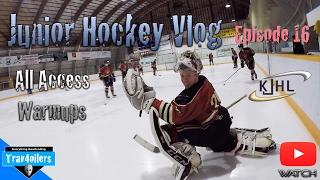 Junior Hockey Vlog Ep. 16 Mic'd | All Access Warmups | GoPro [HD]