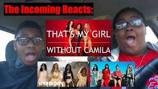 Fifth Harmony That's My Girl Without Camila Reaction