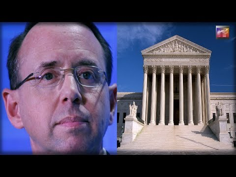 Rod Rosenstein Is Going To The Supreme Court And Washington Is Buzzing