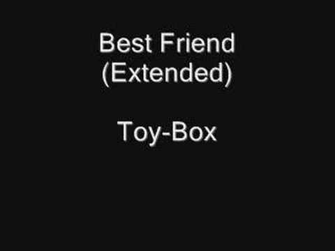 Toy-Box - Best Friend (maxi version) Lyrics | Musixmatch