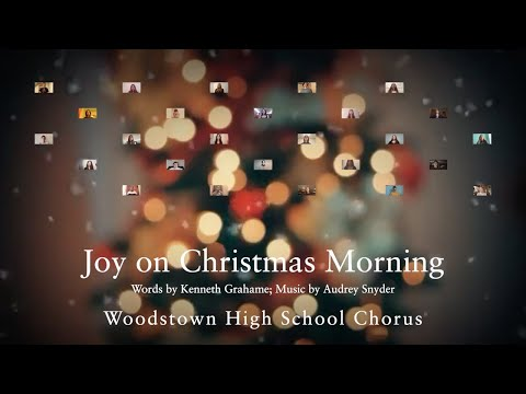 Joy on Christmas Morning - Woodstown High School Chorus