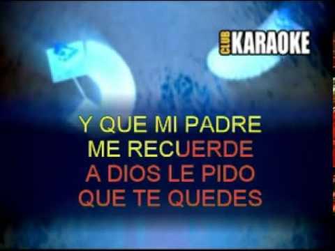 A DIOS LE PIDO  karaoke