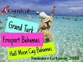 Carnival Pride Grand Turk, Halfmonn Cay, Freeport , GoPro Hero 6