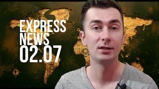 Экспресс-новости 02.07.2020: все самое важное и интересное - об этом должен знать каждый