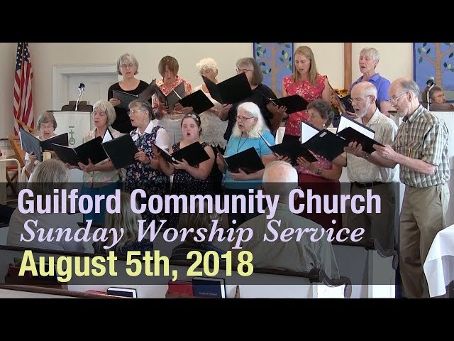 Guilford Church Service - 8/5/18