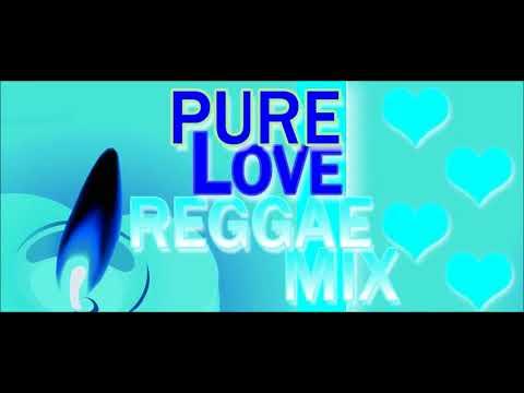 ★★★PURE LOVE REGGAE MIX★★★