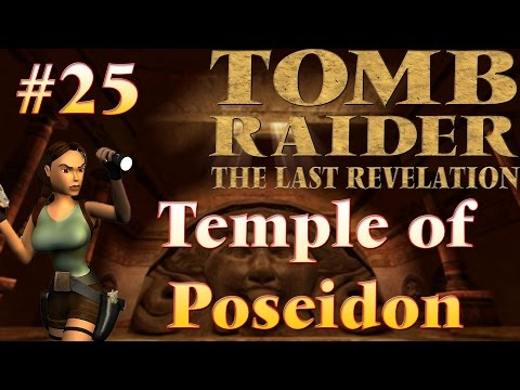 Tomb Raider IV The Last Revelation: #25 - Temple of Poseidon  