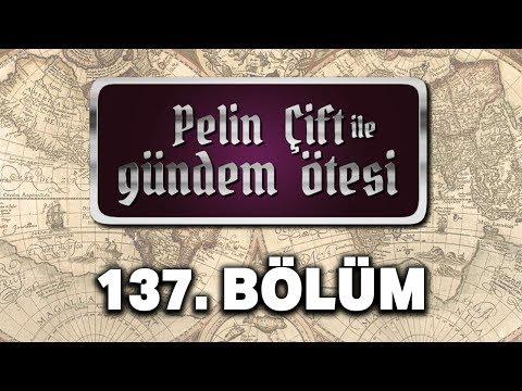Pelin Çift Ile Gündem Ötesi 137. Bölüm - İslam Dünyasında Türkler