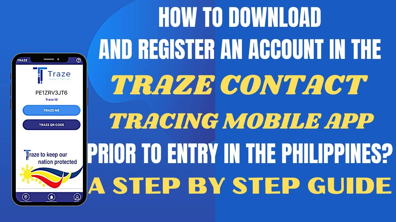 🔴HOW TO DOWNLOAD AND REGISTER AN ACCOUNT IN THE TRAZE CONTACT TRACING APP? STEP BY STEP GUIDE