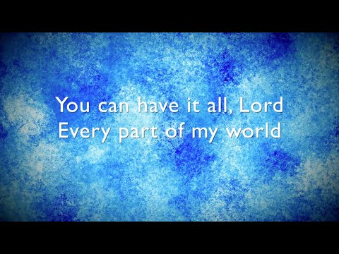 Have It All lyrics / music video - Bethel Music (Brian Johnson)