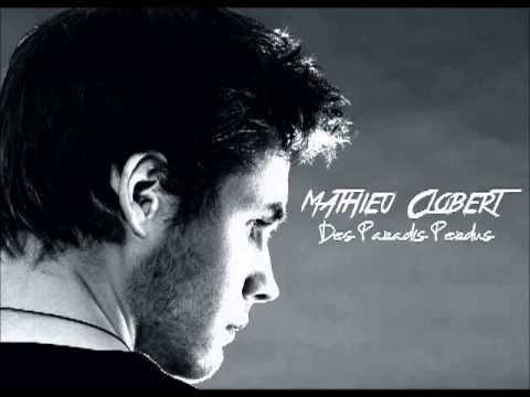 Mathieu Clobert - Des Paradis Perdus