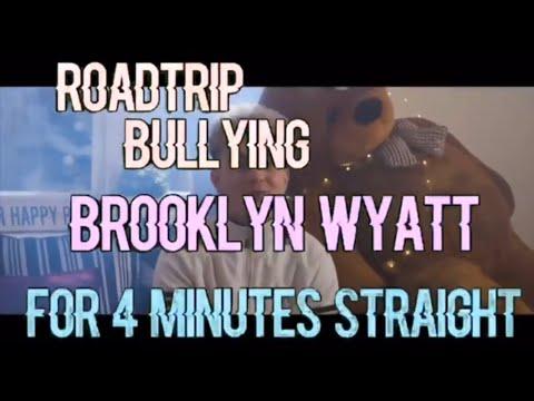 roadtrip bullying Brooklyn wyatt