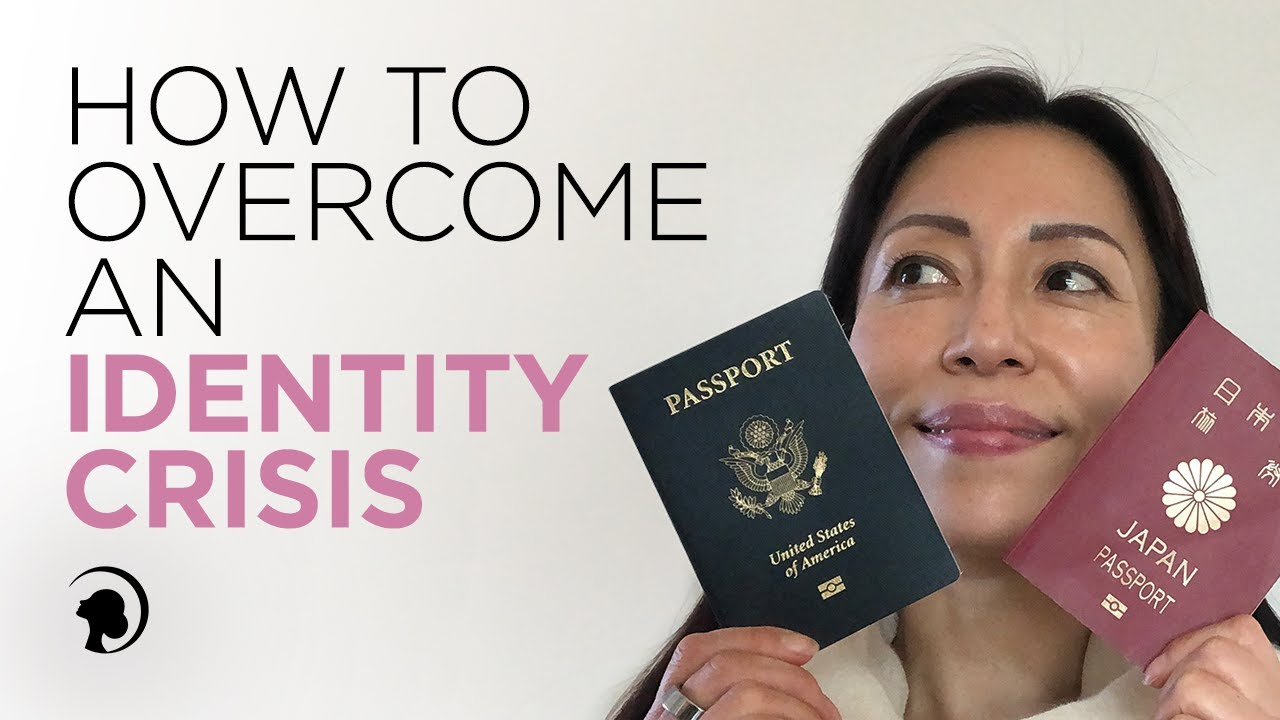How to Overcome an Identity Crisis
