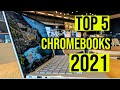 Best Chromebooks in 2021, Affordable Alternatives to Windows PCs and MacBooks