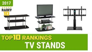 TV Stands Top 10 Rankings, Reviews 2017 & Buying Guides