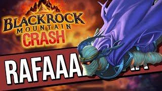 BLACKROCK CRASH - RAFAAAAAAAAAAM! | Rise of Shadows | Hearthstone