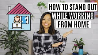 How to SHINE at Work as a Remote Employee | How to be a Superstar from Home