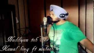 Latest Punjabi Song 2013 Naddiyan Toh Door (BaTaLa BoYz)