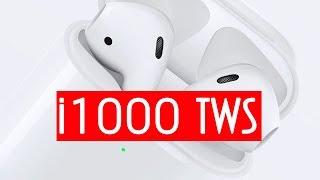 i1000 TWS докладний огляд на копію Apple AirPods 2019