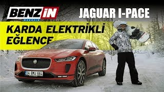 Jaguar I-PACE | Elektrikli otomobil ile dağa çıktık