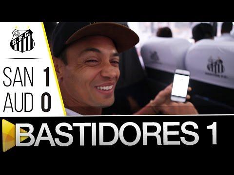 Santos 1 x 0 Audax | BASTIDORES – PARTE 1 | Paulistão (08/05/16)