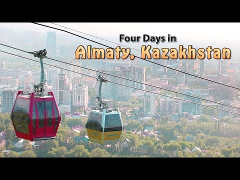 Four Days in Almaty, Kazakhstan - Half-Hour Travel Show with