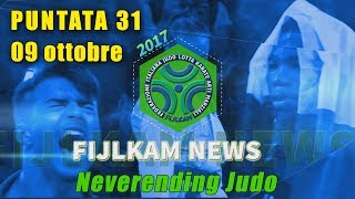 FIJLKAM NEWS 31 - NEVERENDING JUDO