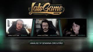 Late Game Show #137 - 6ª semana CBLoL e 5ª semana Circuitão