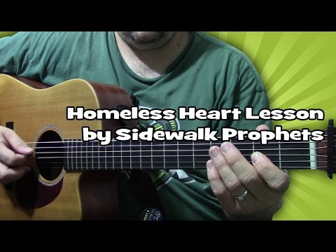 Homeless Heart chords by Sidewalk Prophets - Worship Chords